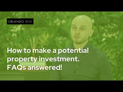 How to make a potential property investment. FAQs answered! - Orlando Reid