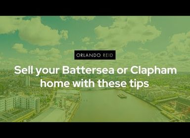 Expert tips on selling your home in Battersea & Clapham | Orlando Reid Podcast - Orlando Reid