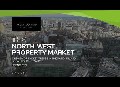 The North West Property Market Sales Update - Key Trends - Orlando Reid
