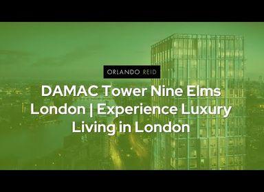 DAMAC Tower Nine Elms London | Experience Luxury Living in London - Orlando Reid